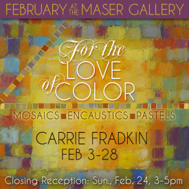 February 2019 at the Maser Gallery