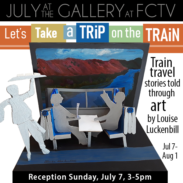 July at the Gallery at FCTV