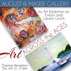 August at the Maser Gallery