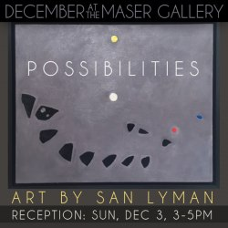 December 2017 at the Maser Gallery