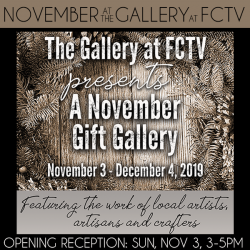 November at the Gallery at FCTV